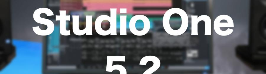 Nowa aktualizacja PreSonus Studio One 5.2
