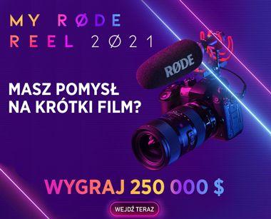 MY RODE REEL 2021 - WYGRAJ 250 000$
